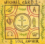Michael Card - Soul Anchor