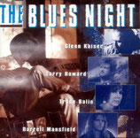 Kaiser / Howard / Balin / Mansfield - The Blues Night