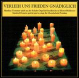 Matthias Trommer - Verleih uns Frieden gnädiglich