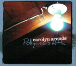 Carolyn Arends - Pollyanna's Attic
