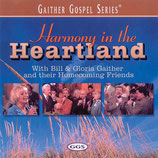 Gaither Homecoming - Harmony In The Heartland