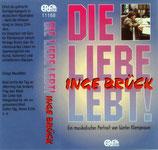 Inge Brück - Die Liebe lebt!