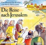 Ein Musical für Kinder von Hella Heizmann - Die Reise nach Jerusalem