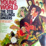 Otis Skillings Singers - Young World