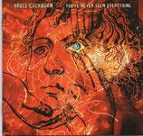 Bruce Cockburn - You've Never Seen Everything 2003