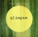 Jason Upton - Glimpse (Live) 2-CD