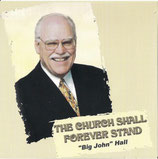 John Hall - The Church Shall Forever Stand