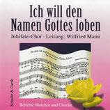 Jubilate-Chor - Ich will den Namen Gottes loben