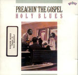 Preachin' The Gospel: Holy Blues