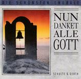 S&G Studiochor - Nun danket alle Gott : Die schönsten Choräle