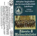 400 Jahre Singknaben der St.Ursen Kathedrale Solothurn - Advents- & Weihnachtslieder