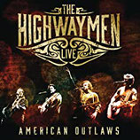 THE HIGHWAYMEN - American Outlaws