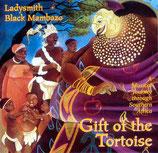 Ladysmith Black Mambazo - Gift of the Tortoise
