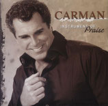 Carman - Instrument of Praise