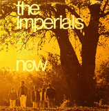 Imperials - Now