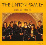 The Linton Family - So Glad I'm Here