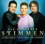 George Baker, Jantje Smit, Piet Veerman - Die Goldenen Stimmen