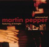 Martin Pepper - Saitenwechsel