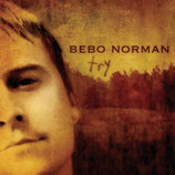 Bebo Norman - Try