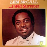 Lem McCall - I Will Survive!