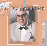 Wilfried Orlich - Für Dich gesungen