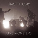 Jars Of Clay - Live Monsters