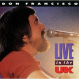 Don Francisco - Live In The UK