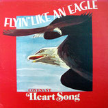 Heart Song - Flyin' Like An Eagle