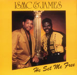 Isaac & James - He Set Me Free