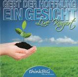 """Chor """"ThinkBIG"""" - Gebt der Hoffnung ein Gesicht"""