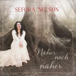 Sefora Nelson - Näher noch näher