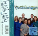 Encouragers - Come On In