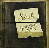 Selah : Greatest Hits