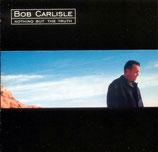 Bob Carlisle - Nothing But The Truth