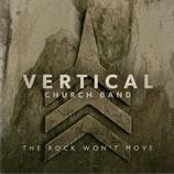 VERTICAL CHURCH BAND - The Rock Won't Rock