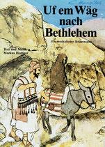"""Adonia Jugendchor - Text-und Notenausgabe """"Uf em Wäg nach Bethlehem ; Ein musikalisches Krippenspiel"""""""