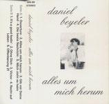 Daniel Beyeler - Alles um mich herum