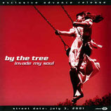 By The Tree - Invade My Soul