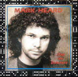 Mark Heard - Stop the Dominoes