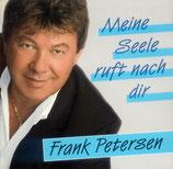Frank Peterson - Meine Seele ruft nach dir