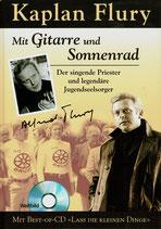 """Buch und CD """"Kaplan Flury : Mit Gitarre und Sonnenrad - Der singende Priester und legendäre Jugendseelsorger"""