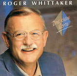 Roger Whittaker - Drei kleine Worte