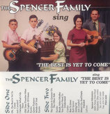 Spencer Family - The Best Is Yet To Come