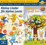 Kleine Lieder für kleine Leute : Wenn ich gross bin (Heinz-Otto Schaaf/Dieter Stork, Siegfried Fietz)