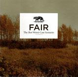 FAIR - The Best World-Case Scenario