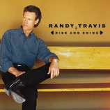 Randy Travis - Rise And Shine