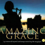 AMAZING GRACE - 14 Treasured Hymns And Songs featuring the Bagpipes