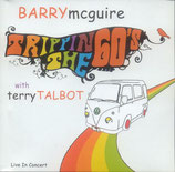 Barry McGuire & Terry Talbot - Trippin The 60's