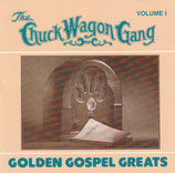 The Chuck Wagon Gang - Golden Gospel Greats