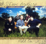Dove Brothers - Hold On -